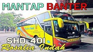 PART 2 - Pelayanan Maksimal , naik bus Rosalia Indah SHD 401 Purwokerto - Surabaya PART 2