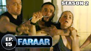 Faraar (2018) Episode 15 Full Hindi Dubbed | Hollywood To Hindi Dubbed Full