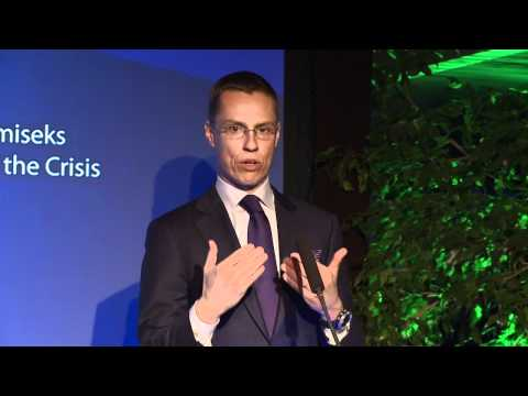 Alexander Stubb @ IV business conference AN ESTONIAN-FINNISH ECONOMIC UNION?