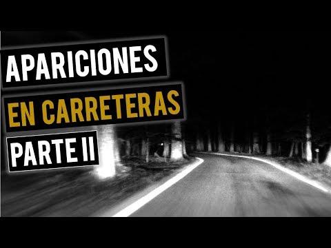 RELATOS DE APARICIONES EN CARRETERAS II (HISTORIAS DE TERROR) ?