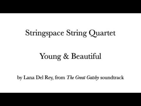 Young & Beautiful - Stringspace - String Quartet