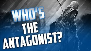 Who Is The Antagonist In Origins? Assassin's Creed Origins Theory!