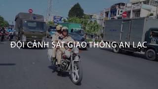 Gửi anh Thiện - Đội CSGT An Lạc
