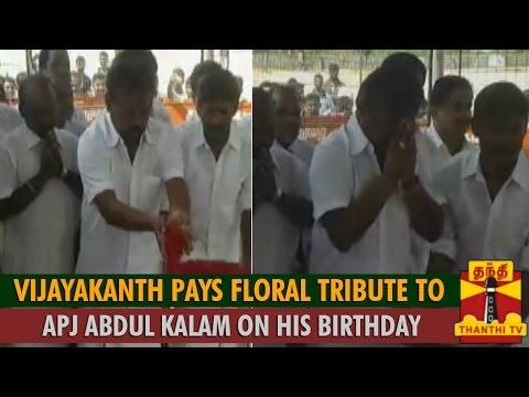 Vijayakanth Pays Floral Tribute to APJ Abdul Kalam on his 84th Birth Anniversary - Thanthi TV