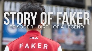 Story of Faker - Episode 1: Birth of a Legend