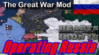 Operating Russian Empire! - Hearts Of Iron IV The Great War Mod!