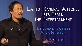 The Storytellers: Lights. Camera. Action..Lets Begin The Entertainment: Nischal Basnet(Director)