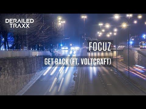 Focuz - Get Back (feat. Voltcraft) [Derailed Traxx]