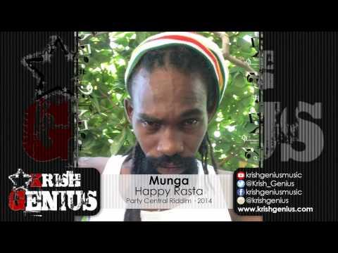 Munga – Happy Rasta – Party Central Riddim · 2014 | Reggae, Dancehall, Bashment