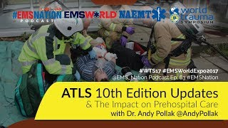 EMSNation Ep. #63 ATLS 10th Edition Updates and Prehospital Implications