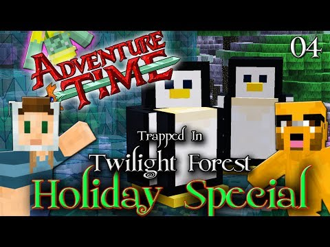 Adventure Time Minecraft : TRAPPED IN TWILIGHT FOREST Ep 04 Holiday Special
