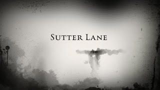 Sutter Lane The Movie
