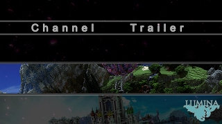 Lumina - Channel Trailer Cinematic [Welcome]