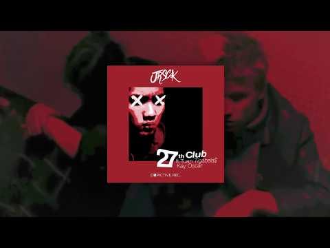 Download  JRSCK - 27th Club ft Tuan Tigabela$ & Kay Oscar    Gratis, download lagu terbaru