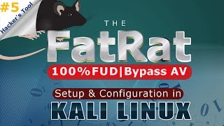 [Hindi] What is FatRat Tool ? | Setup & Configuration in Kali Linux