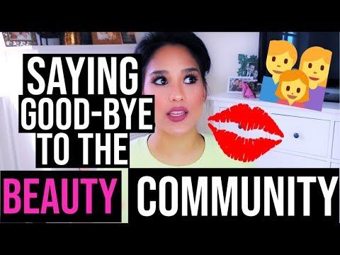 Saying Goodbye to the Beauty Community? | Ashley Sander