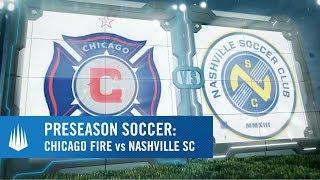 Chicago Fire vs Nashville SC Presented by VisitBradenton