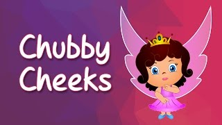 Chubby Cheeks Rhyme | Popular Nursery Rhymes | English Nursery Rhymes