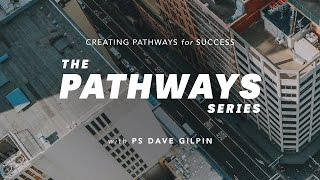 The Pathway Series - Episode Two