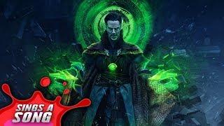Dr Strange Sings A Song (Avengers Infinity War Parody)