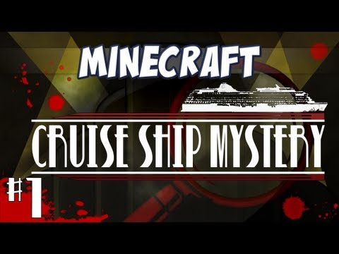 Minecraft - Cruise Ship Mystery - Part 1 - Murder on the seas!