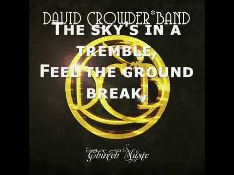 David Crowder Band - The Nearness
