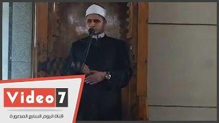 """بالفيديو..خطيب مسجد النور عن """"الرحمة"""" فى خطبة الجمعة: رسول الله كان رحيما"""