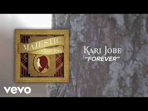 Kari Jobe - Forever (Lyric Video/Live)