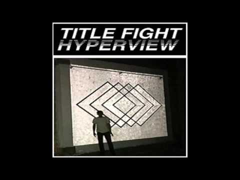 Title Fight - Hypernight
