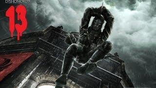 Игра dishonored прохождение видео часть 13
