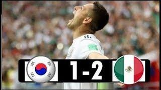 South Korea Vs Mexico  1-2  FIFA World Cup 23.06.2018