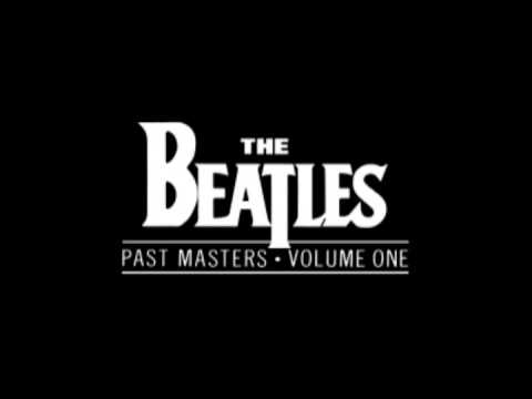 The Beatles - Past Masters (Volume One) (Full Album) - 1988