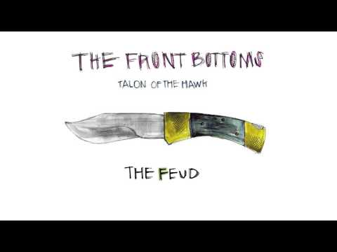 The Front Bottoms - The Fued