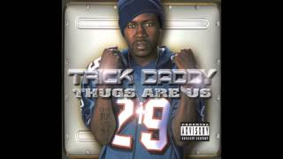 Watch Trick Daddy 99 Problems video
