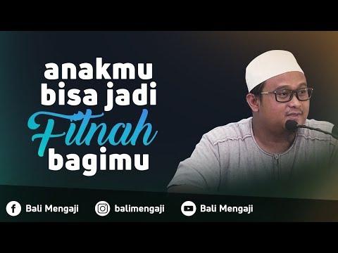 Video Singkat: Anakmu Bisa Jadi Fitnah Bagimu - Ustadz Hamzah Saifullah