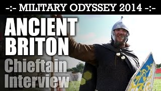 ANCIENT BRITON CHIEFTAIN Interview Military Odyssey 2014 | HD Video