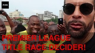 Premier League Title Race Decider! | Rio's Africa Vlog