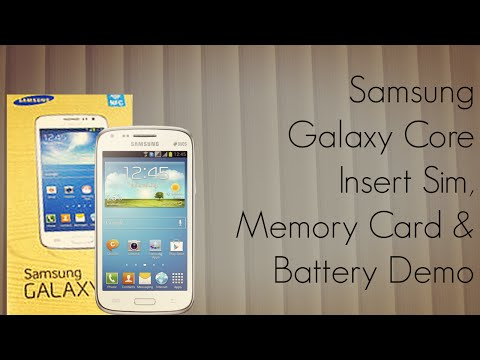 Samsung Galaxy Core Insert Sim . Memory Card And Battery Demo