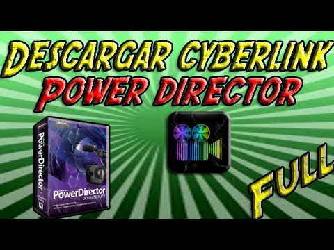 Descarga Cyberlink power director 11 Full | Hd