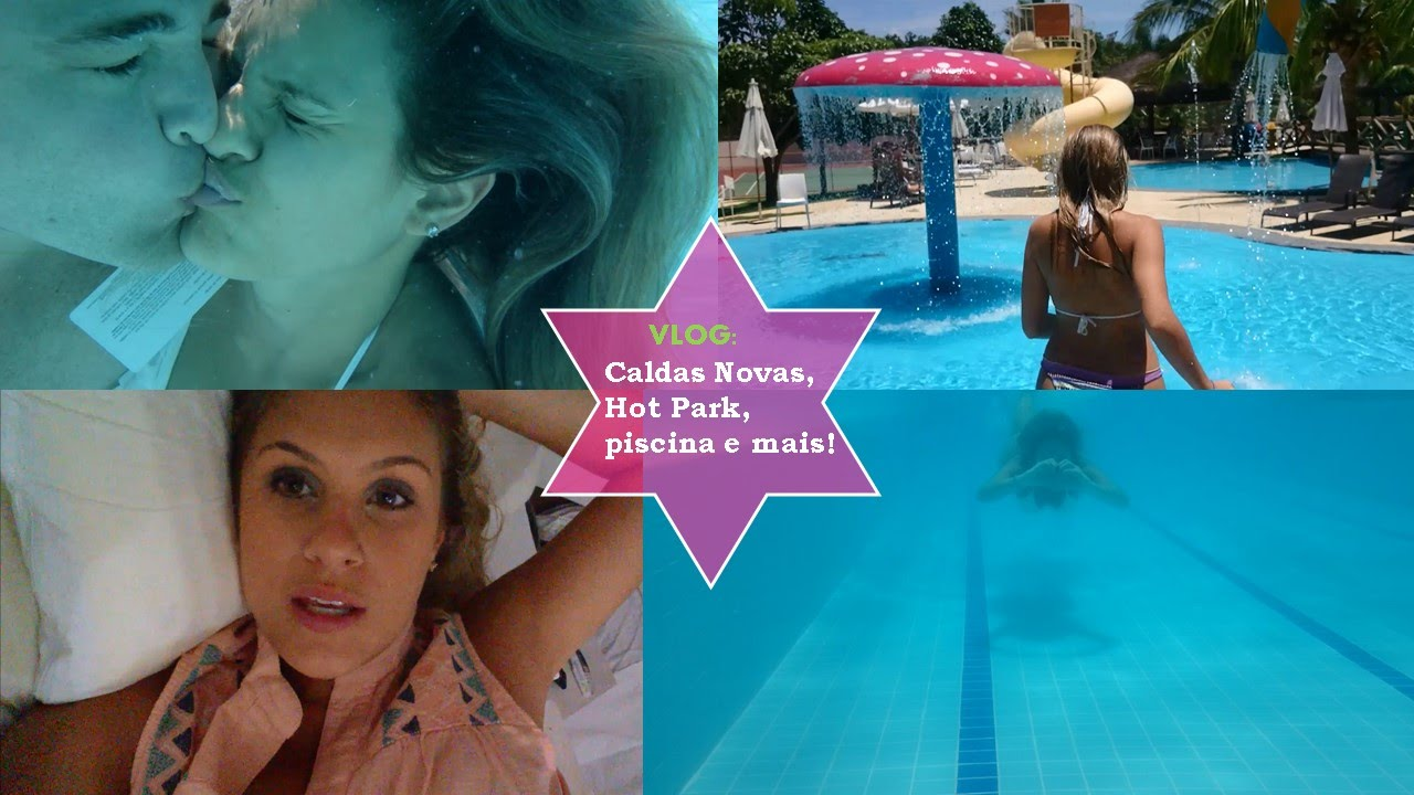 Vlog Caldas Novas Hot Park Piscina E Mais Youtube