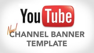 YouTube Banner Template (New Channel Design)