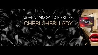 Johnny Vincent & Rikki Lee - Cheri Cheri Lady