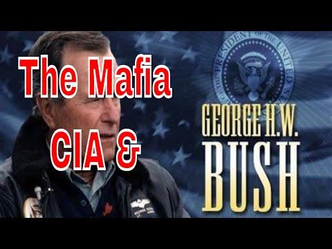 The Bush Crime Family - The Mafia, CIA and George Bush