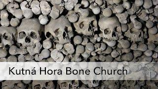 Kutna Hora Ossuary aka The Bone Church