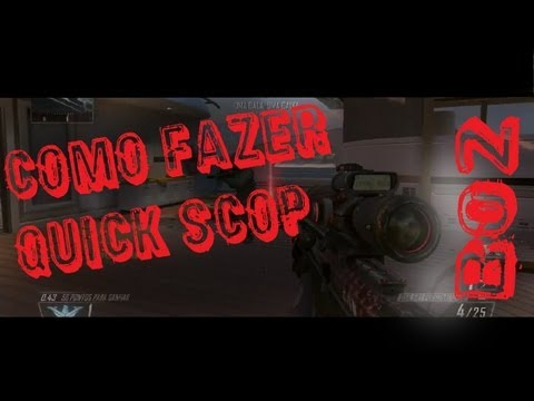 Dicas Sniper~~~Como fazer Quick scop/Drag shot  BO2