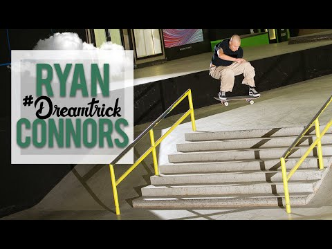 Ryan Connors's Unconventional #DreamTrick