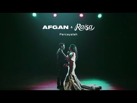 Afgan & Raisa - Percayalah | Official Audio Clip