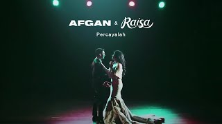 Afgan Raisa Percayalah Official Audio Clip