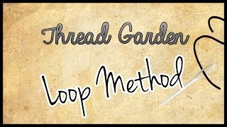 Cross Stitch Tutorial: Loop Method for Starting a Thread