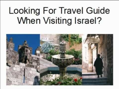 Israel Travel Guide - Looking For Travel Guide To Visit  Israel?